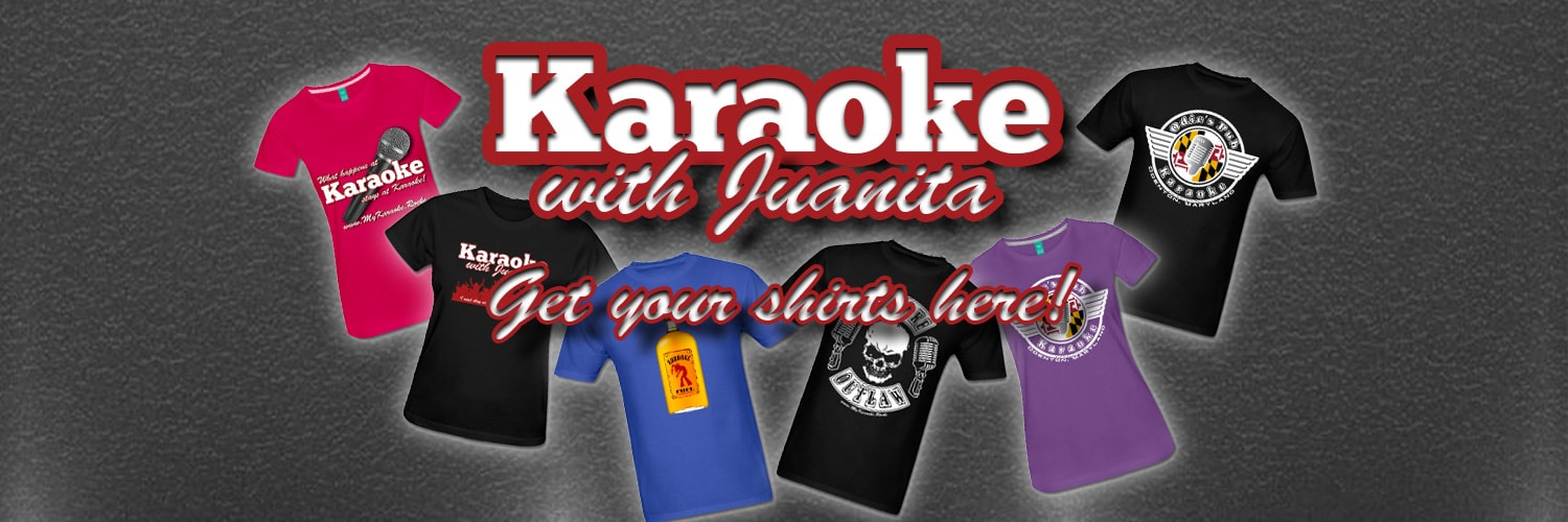 Karaoke with Juanita Shirts! Get your Karaoke Shirts Here